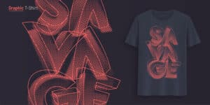 Savage. Graphic t-shirt design, typography, print with stylized text.